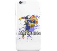 I Main Captain Falcon - Super Smash Bros. iPhone Case/Skin