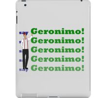 Doctor Says Geronimo! iPad Case/Skin