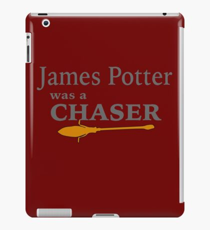 James Potter was a Chaser iPad Case/Skin