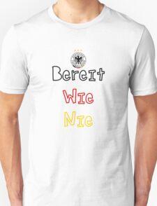 Bereit Wie Nie T-Shirt