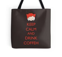 Keep Calm And Drink Coffeh! Tote Bag