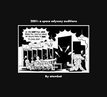 2001: a space odyssey auditions T-Shirt
