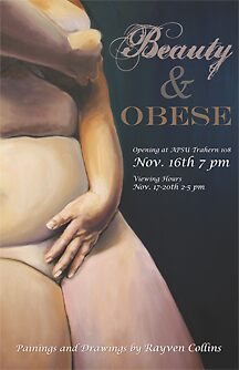 """Beauty and OBESE"" exhibition of drawings and paintings by Rayven Collins"