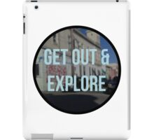 get out & explore iPad Case/Skin