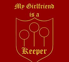 My Girlfriend is a Keeper - Gryffindor by OddFiction