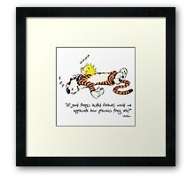 Calvin And Hobbes Quote funny Framed Print