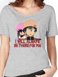 I Will Always Be There For You Women's Relaxed Fit T-Shirt