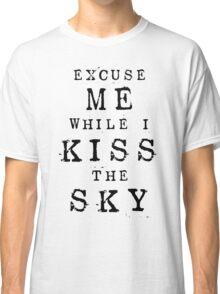 Excuse Me While I Kiss The Sky (White + Purple Version) Classic T-Shirt
