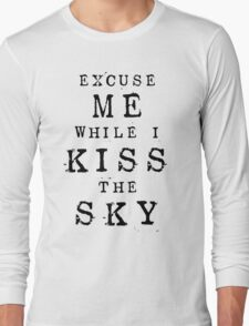 Excuse Me While I Kiss The Sky (White + Purple Version) Long Sleeve T-Shirt