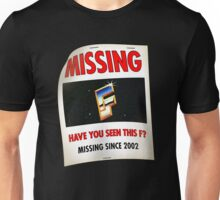 """""""Have You Seen This F?"""" Unisex T-Shirt"""