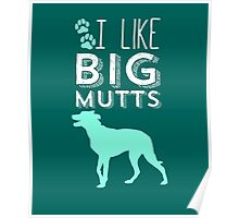 BIG Mutts – white Poster