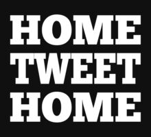 Home Tweet Home by classydesigns