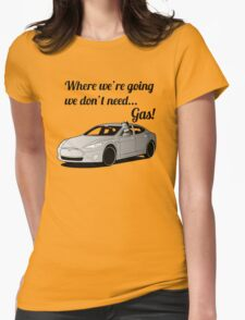 Where we're going... Womens Fitted T-Shirt