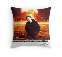 Some men just want to see the world burn Throw Pillow