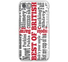 English slang on the St George's Cross flag iPhone Case/Skin