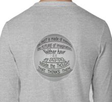 TIME'S non existence ~ ~ ~ Long Sleeve T-Shirt