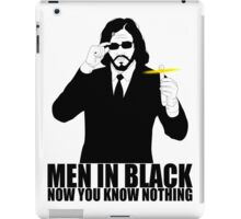 now you know nothing iPad Case/Skin