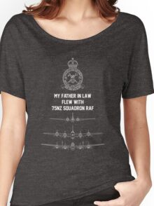 My Father in Law flew with 75NZ Squafron RAF Women's Relaxed Fit T-Shirt