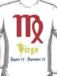 Virgo, August 23 - September 22 T-Shirt