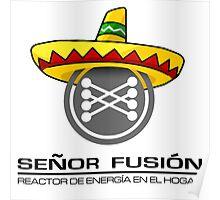 Señor fusión - Mr.Fusion mexican edition Poster