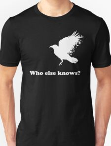 White Crow - Who else knows? T-Shirt