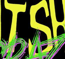 Batsh!t Crazy!! Sticker