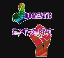 Domestic Extremist - UK politics Unisex T-Shirt