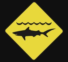 'Warning, sharks' sign T-shirt by pljvv