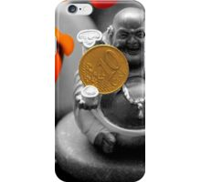 Buddha with coins iPhone Case/Skin