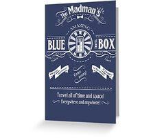 The Madmans's Blue Box Greeting Card