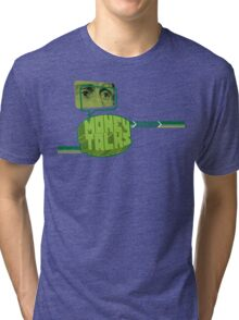 MONEY TALKS Tri-blend T-Shirt