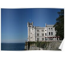 The Castle of Miramare - Trieste, Italy Poster