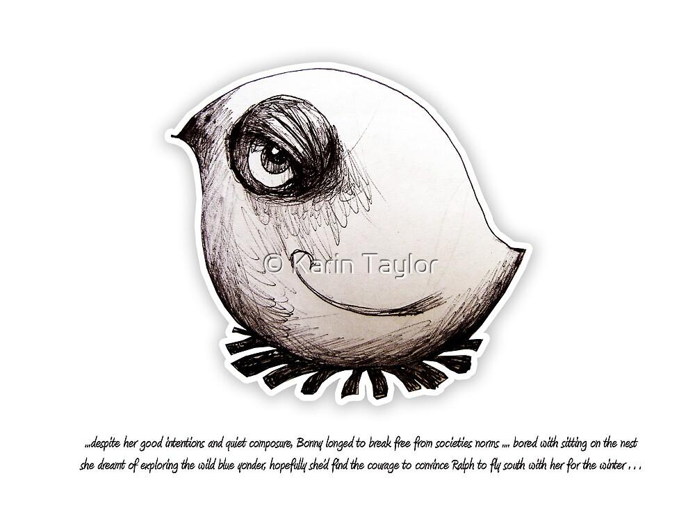 Little Profiles Bird Boredom by © Karin Taylor