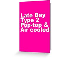 Late Bay Type 2 Pop Air White Greeting Card