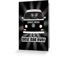 Best Dad Ever Black Sunburst Early Bay Greeting Card
