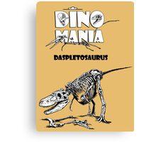 Dino Mania Daspletosaurus Canvas Print