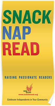 Snack.  Nap.  Read.   by IndieBound