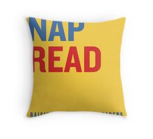 Snack.  Nap.  Read.   Throw Pillow