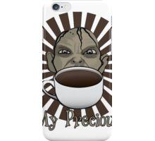 My Precious......Coffee iPhone Case/Skin