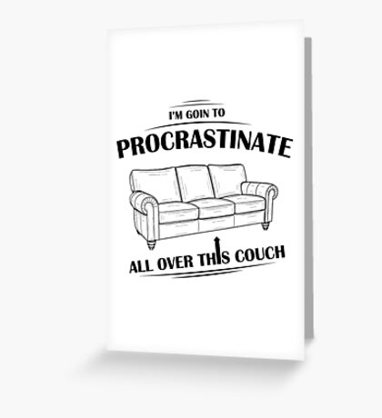 Procrastinating Couch Greeting Card