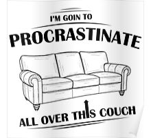 Procrastinating Couch Poster