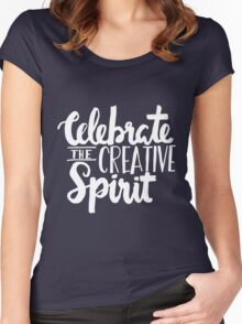 Celebrate the Creative Spirit - White Design Women's Fitted Scoop T-Shirt