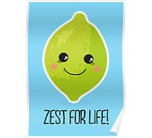 Zest for life! Poster