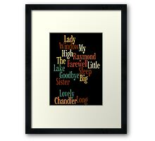 RAYMOND CHANDLER - PHILIP MARLOWE Framed Print