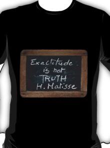 Matisse's Quote T-Shirt