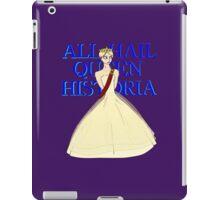All Hail Queen Historia iPad Case/Skin