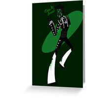 """Forgotten Manolo-W-Words   """"Care to dance?"""" Greeting Card"""