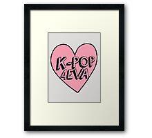 K-Pop 4EVA Framed Print