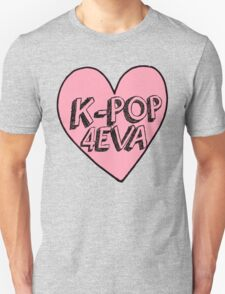 K-Pop 4EVA T-Shirt
