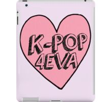 K-Pop 4EVA iPad Case/Skin